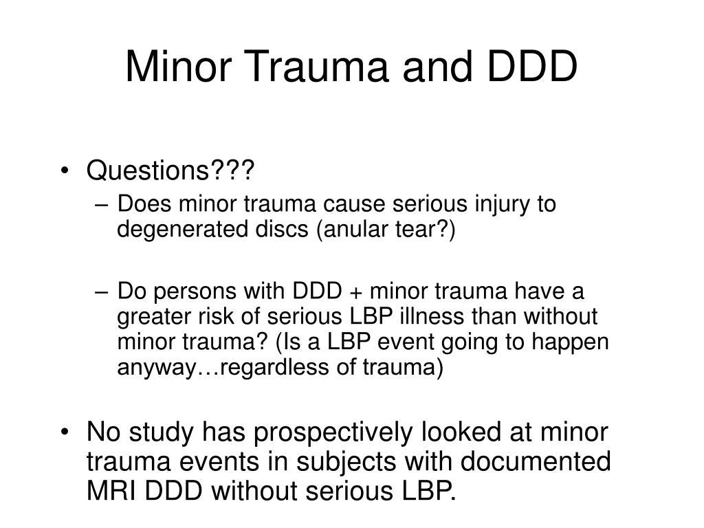 Minor Trauma and DDD
