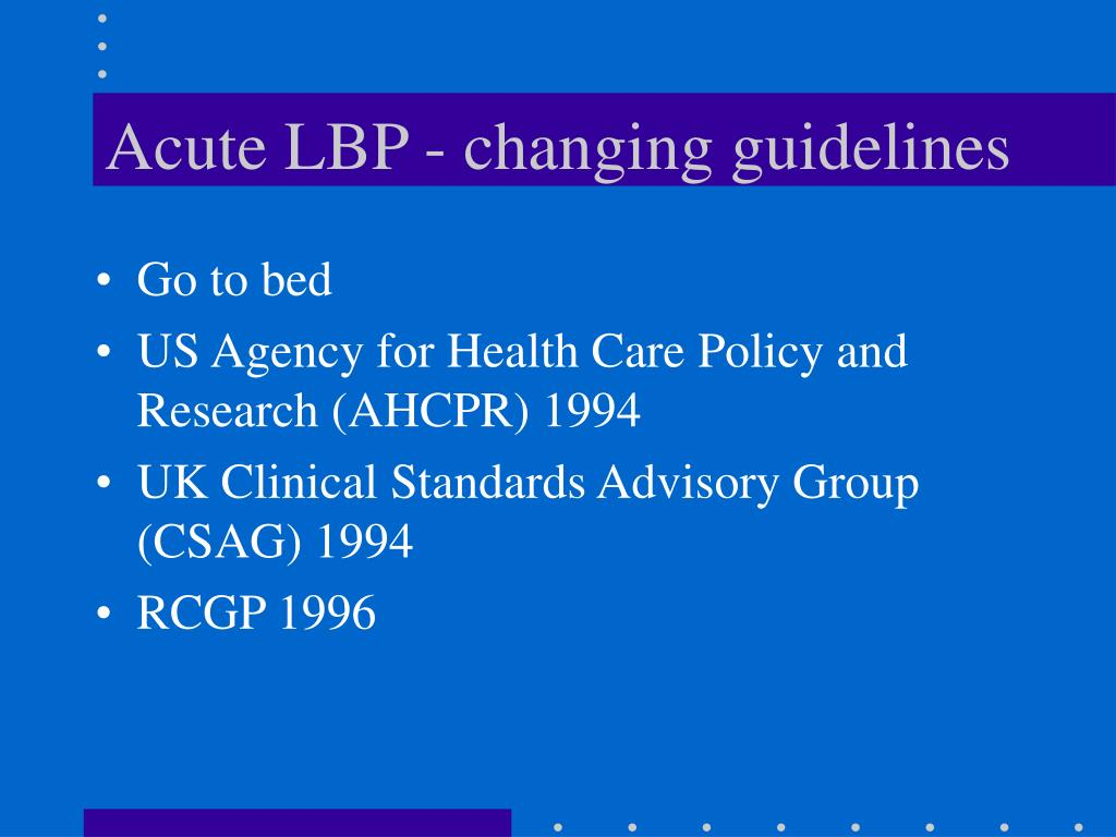 Acute LBP - changing guidelines