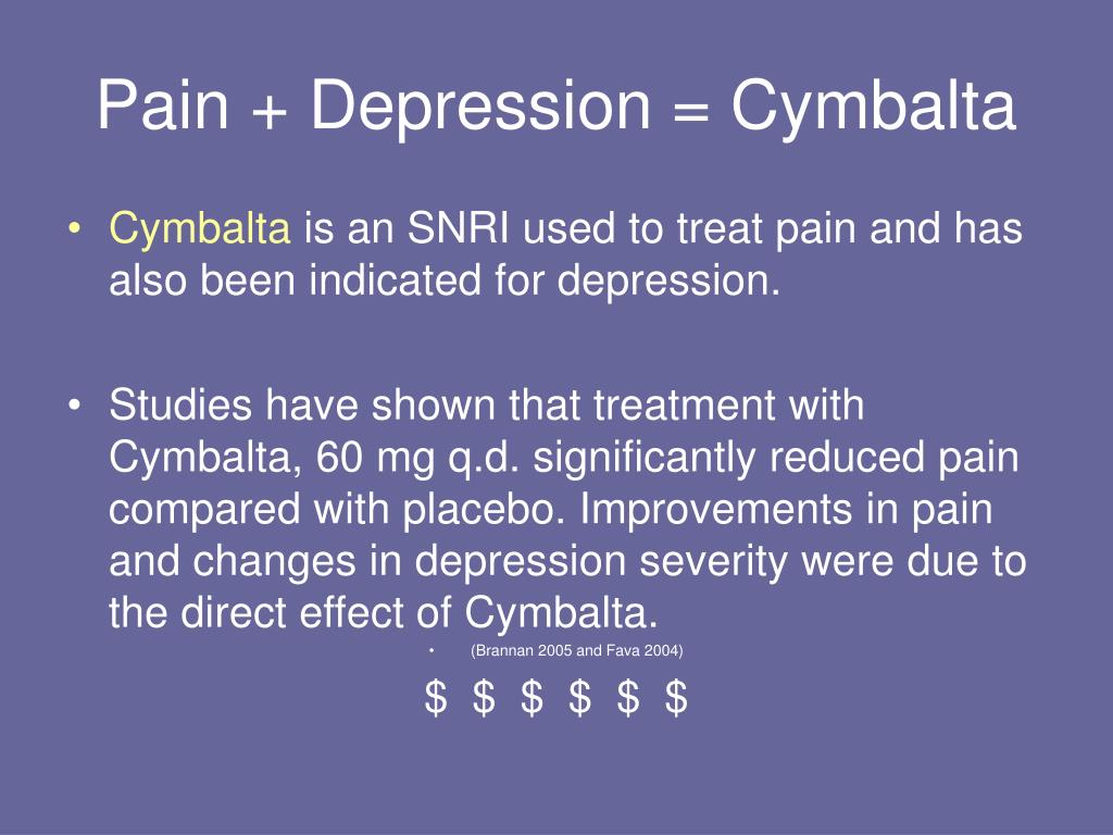 Pain + Depression = Cymbalta