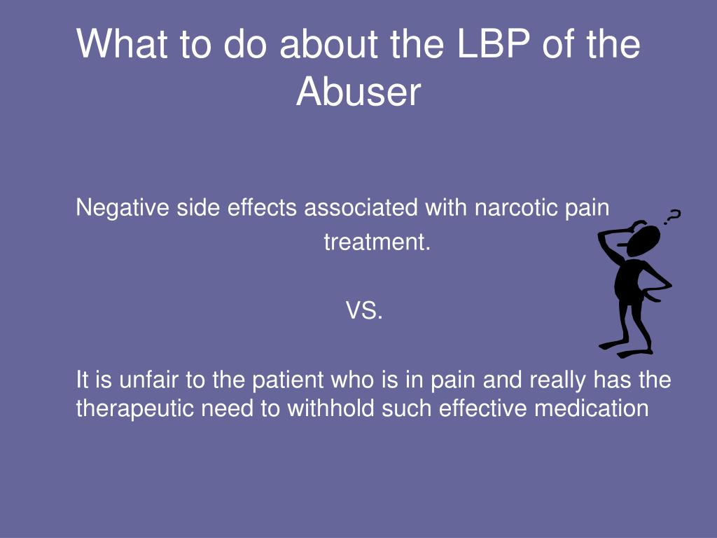 What to do about the LBP of the Abuser