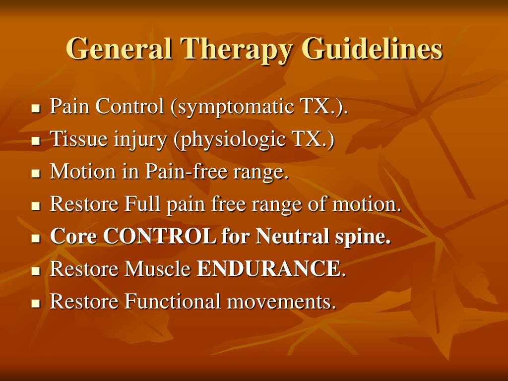 General Therapy Guidelines
