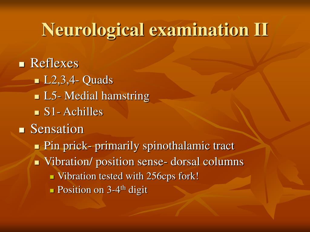 Neurological examination II