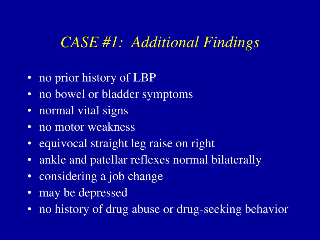 CASE #1:  Additional Findings