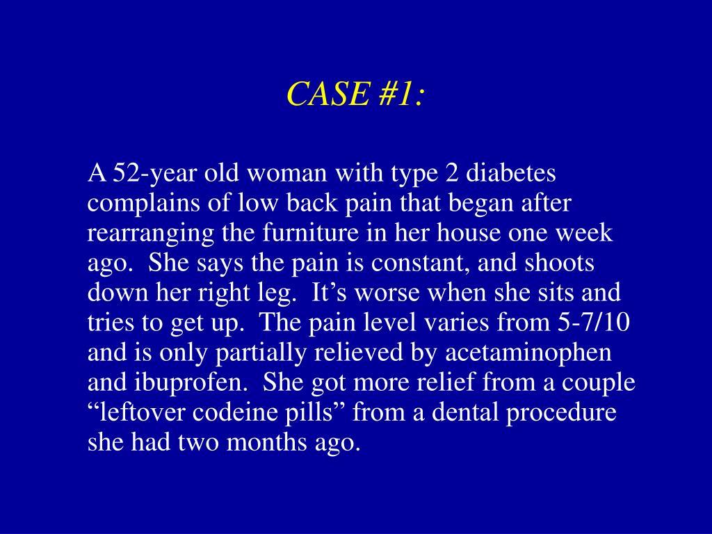 CASE #1: