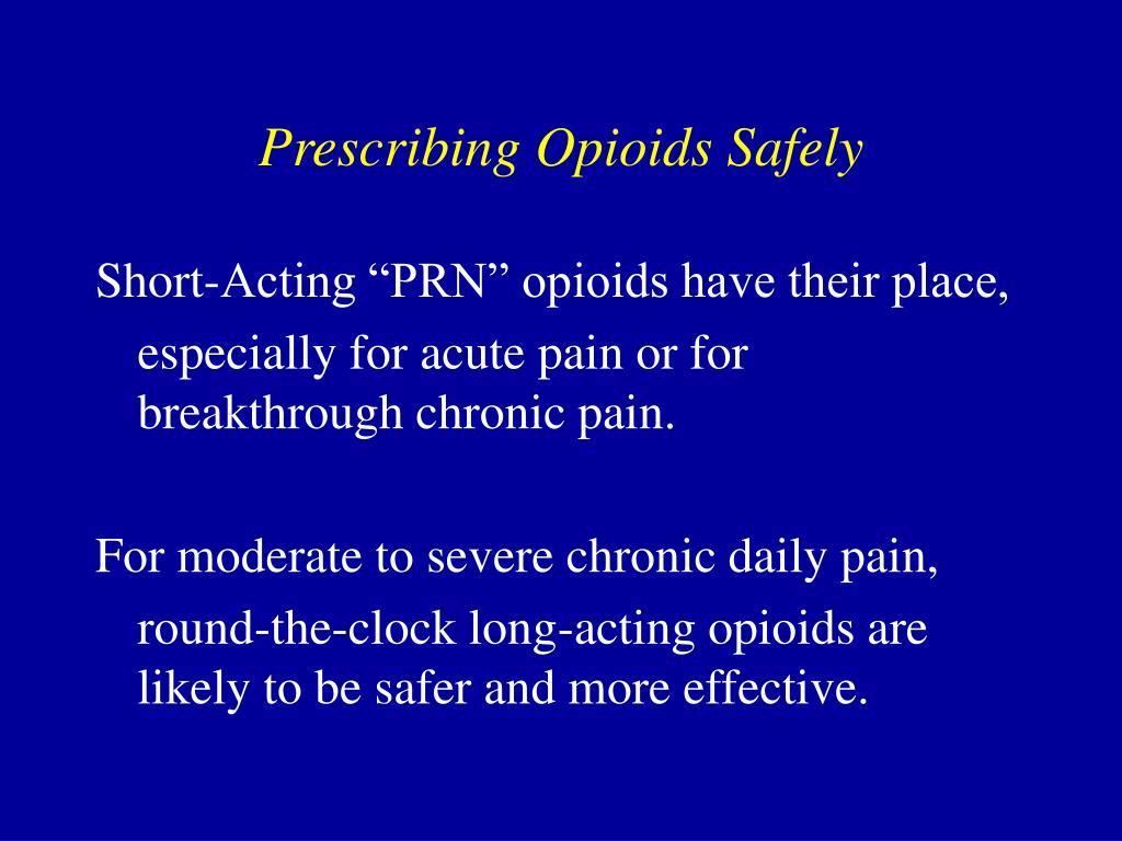 Prescribing Opioids Safely
