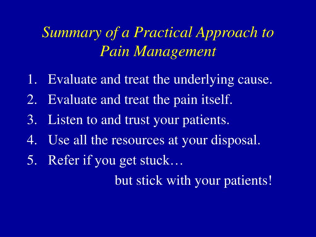 Summary of a Practical Approach to Pain Management