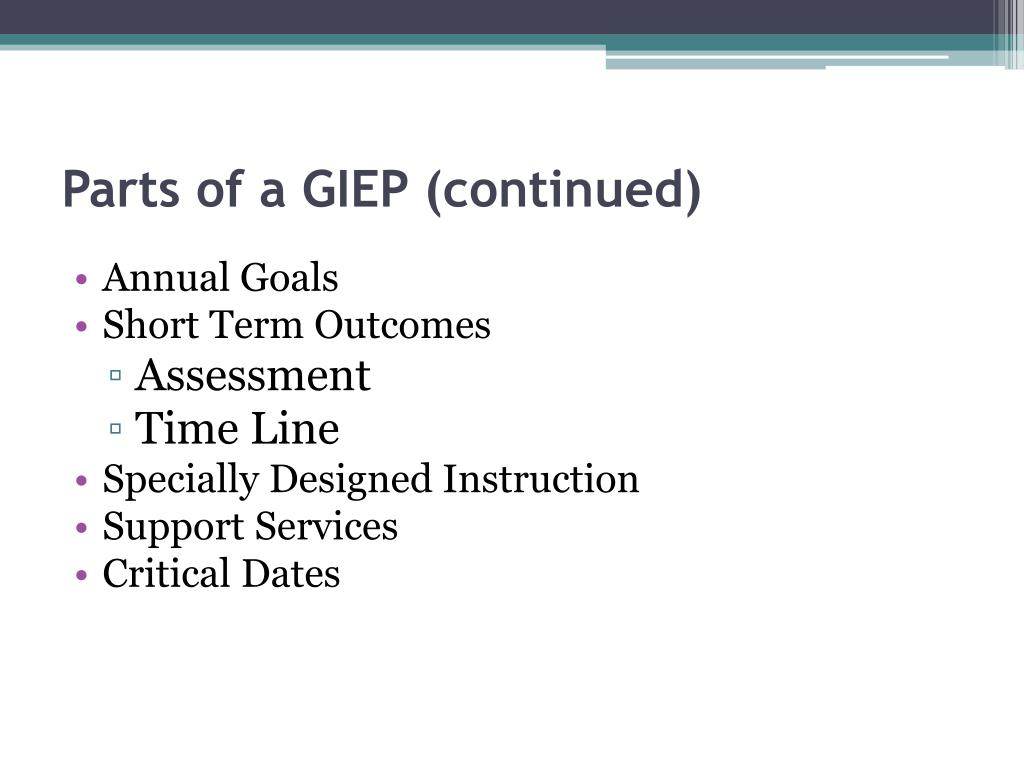 Parts of a GIEP (continued)