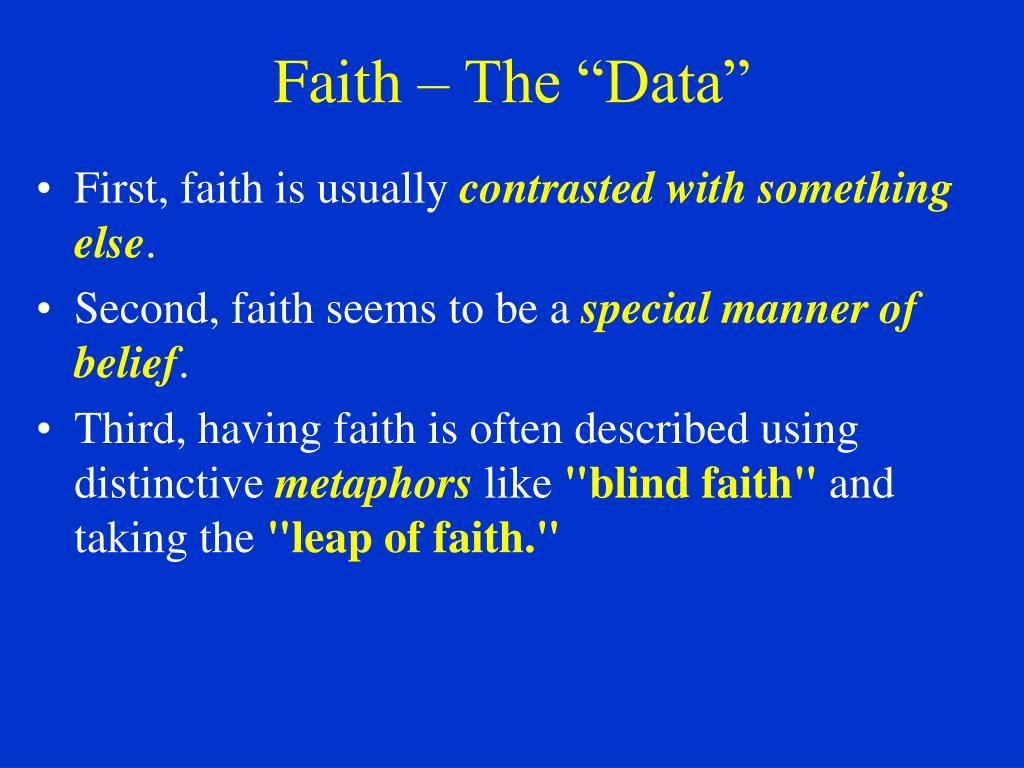 """Faith – The """"Data"""""""