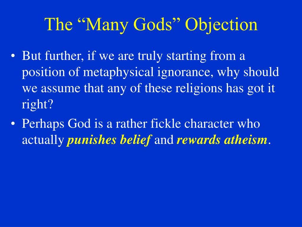 """The """"Many Gods"""" Objection"""