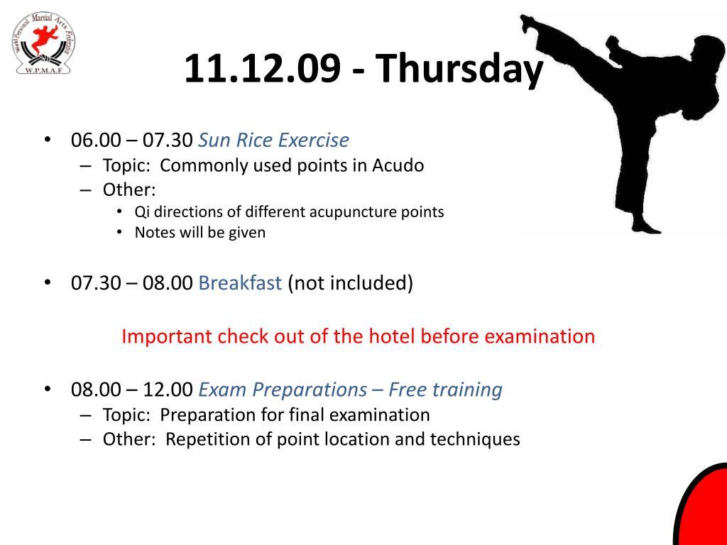 11.12.09 - Thursday