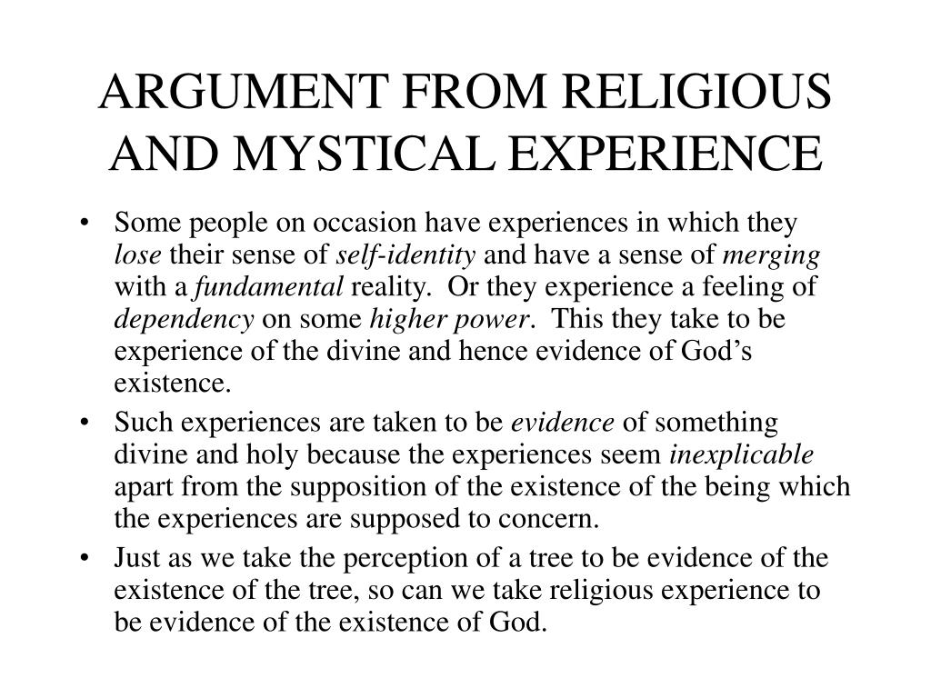 ARGUMENT FROM RELIGIOUS AND MYSTICAL EXPERIENCE