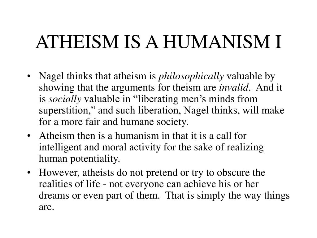 ATHEISM IS A HUMANISM I