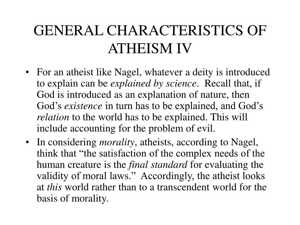 GENERAL CHARACTERISTICS OF ATHEISM IV
