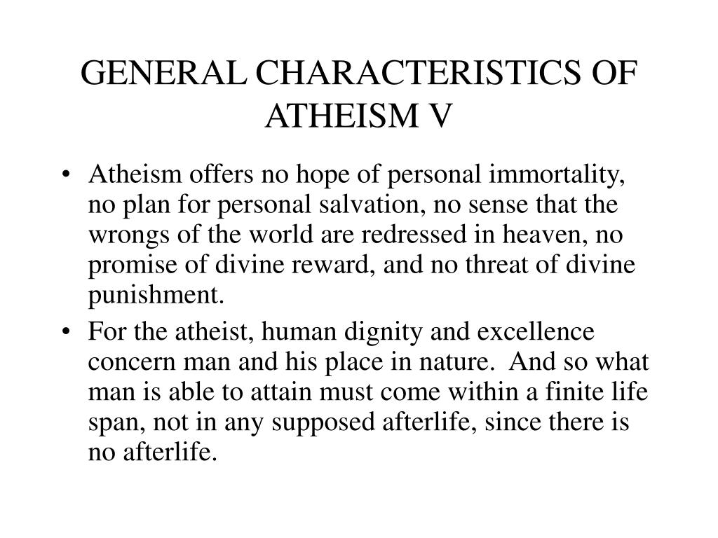 GENERAL CHARACTERISTICS OF ATHEISM V