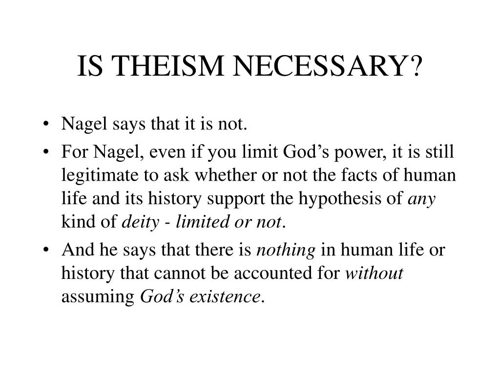 IS THEISM NECESSARY?