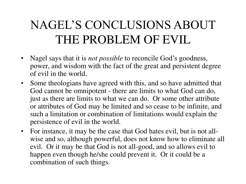 NAGEL'S CONCLUSIONS ABOUT THE PROBLEM OF EVIL