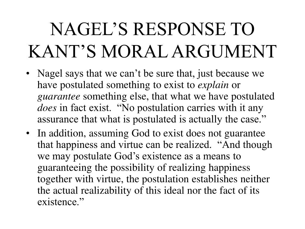NAGEL'S RESPONSE TO KANT'S MORAL ARGUMENT