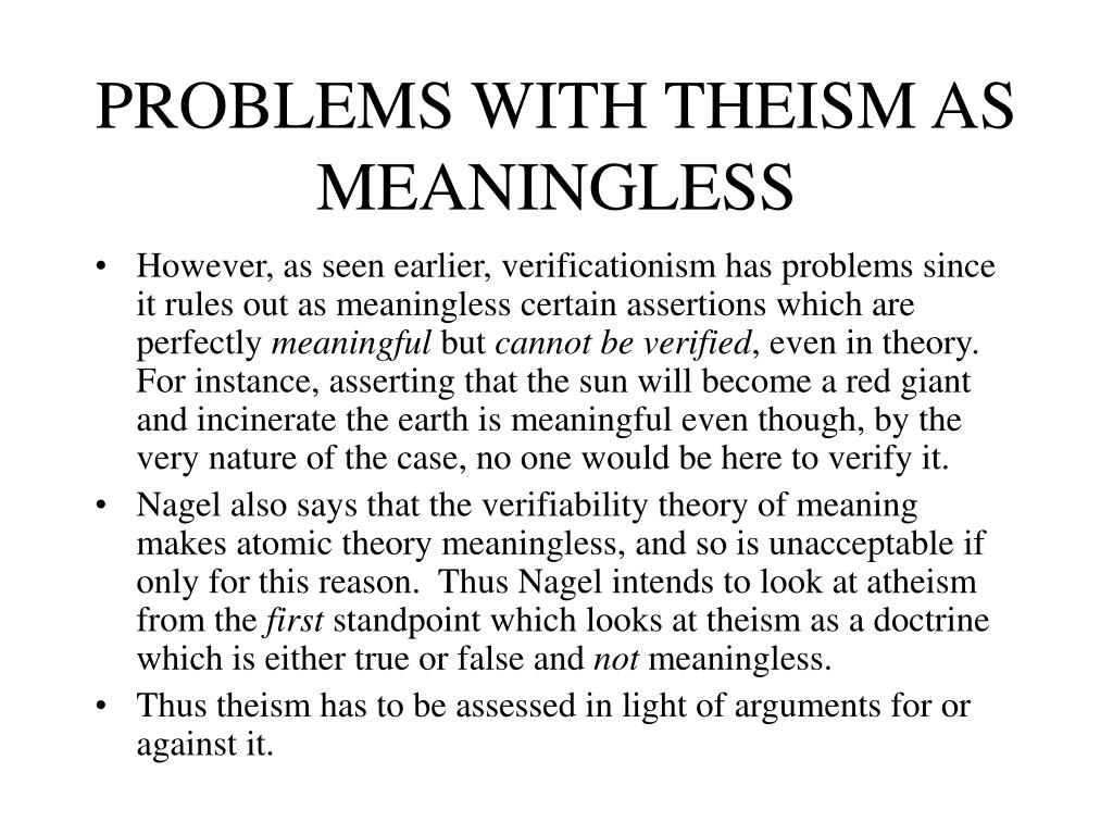 PROBLEMS WITH THEISM AS MEANINGLESS
