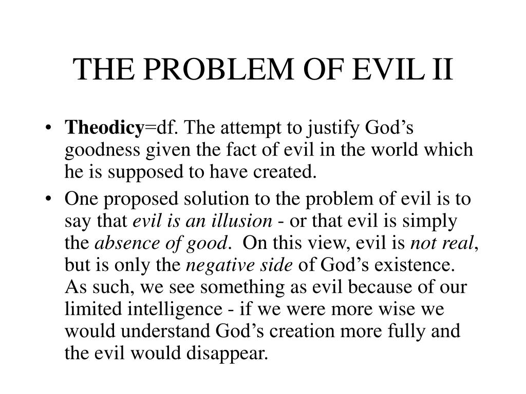 THE PROBLEM OF EVIL II