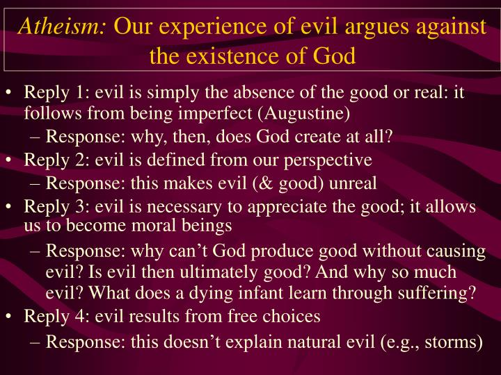Atheism our experience of evil argues against the existence of god