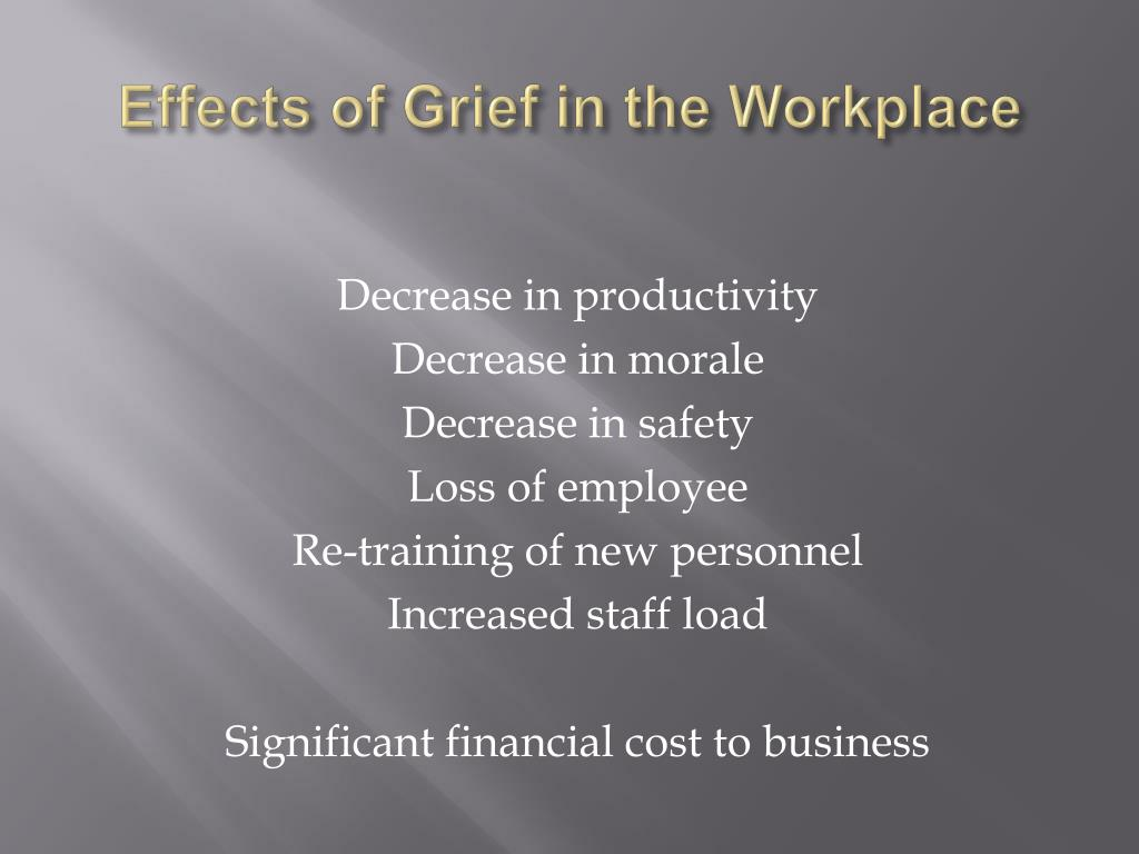 Effects of Grief in the Workplace