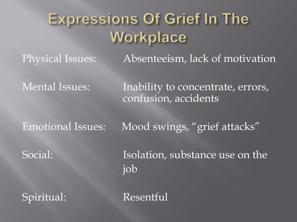 Expressions Of Grief In The Workplace