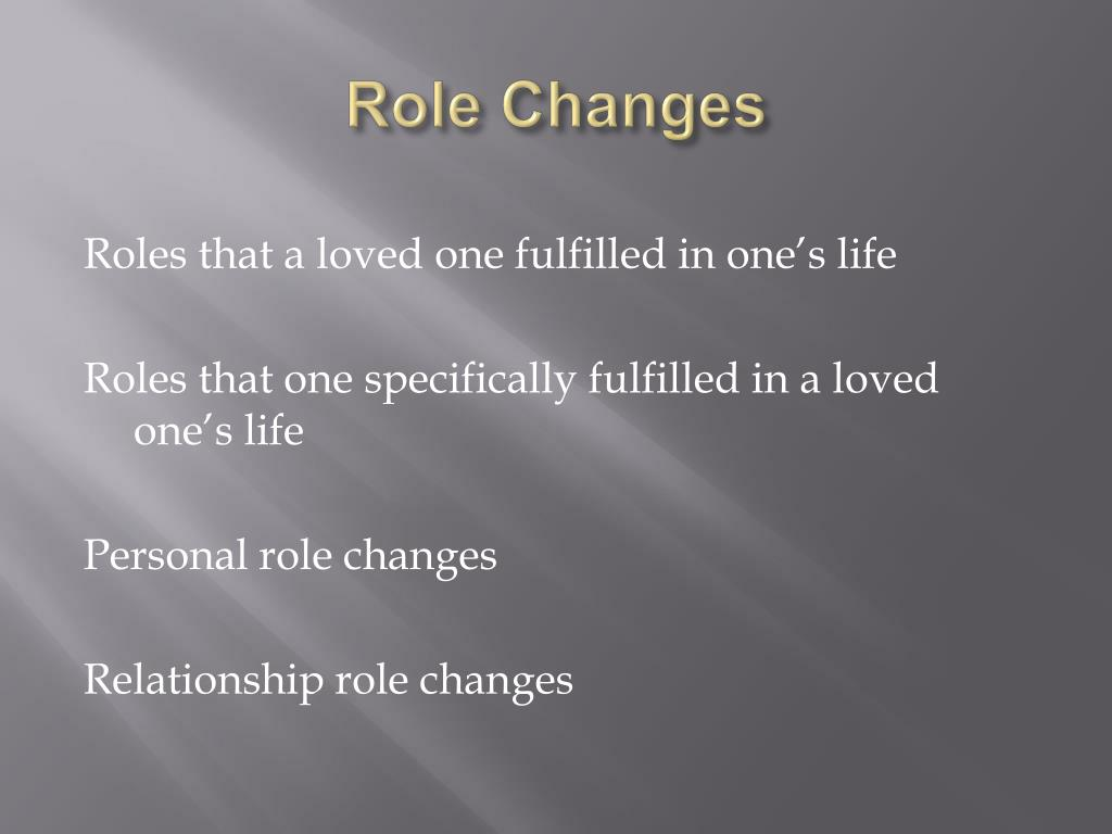 Role Changes