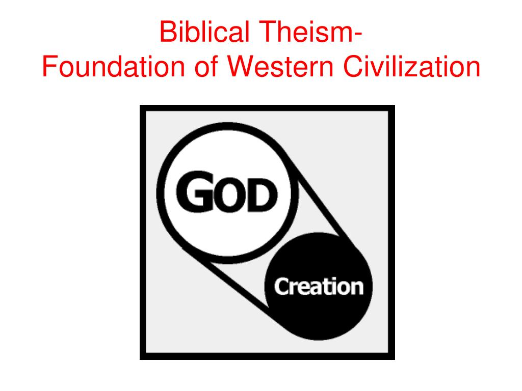 Biblical Theism-