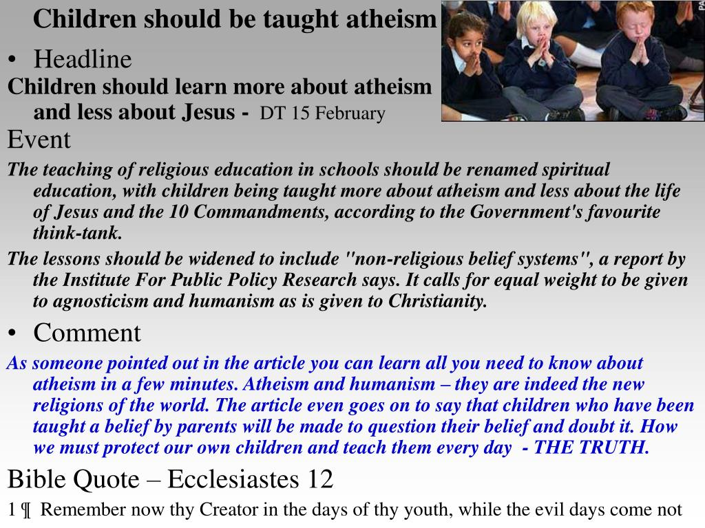 Children should be taught atheism