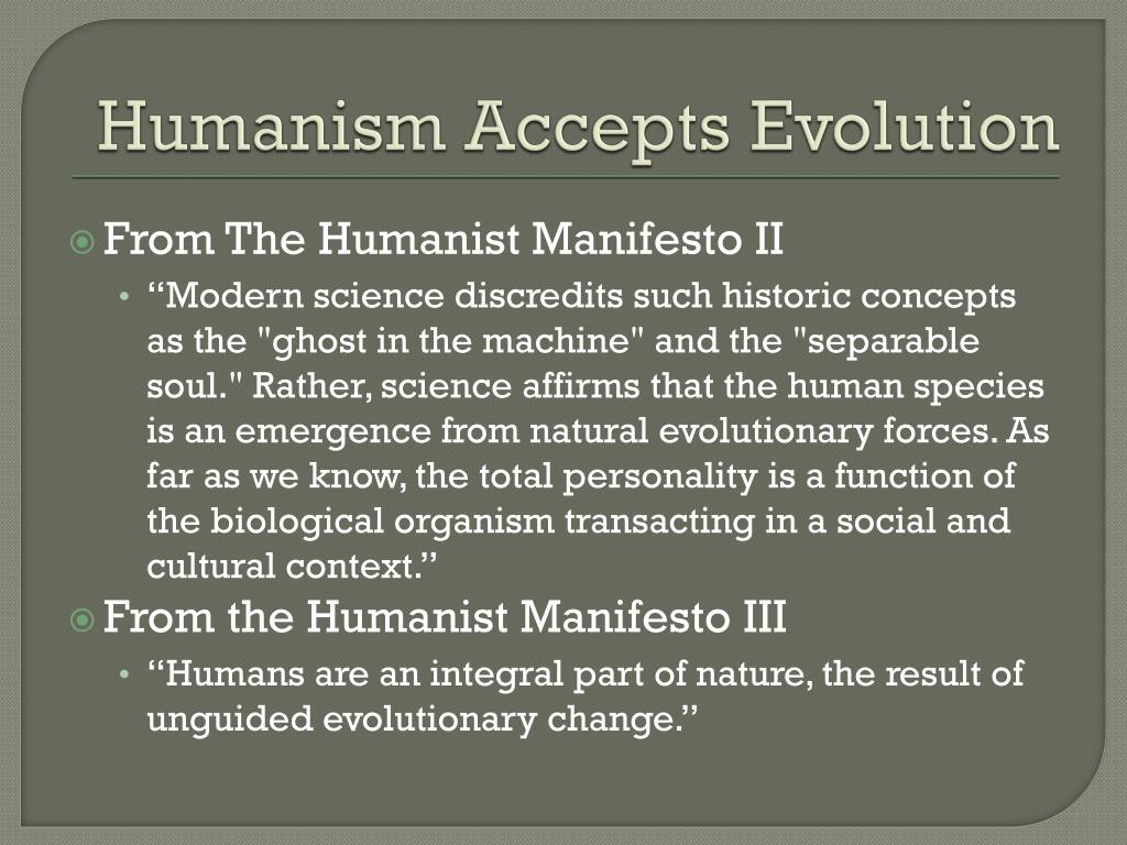 Humanism Accepts Evolution