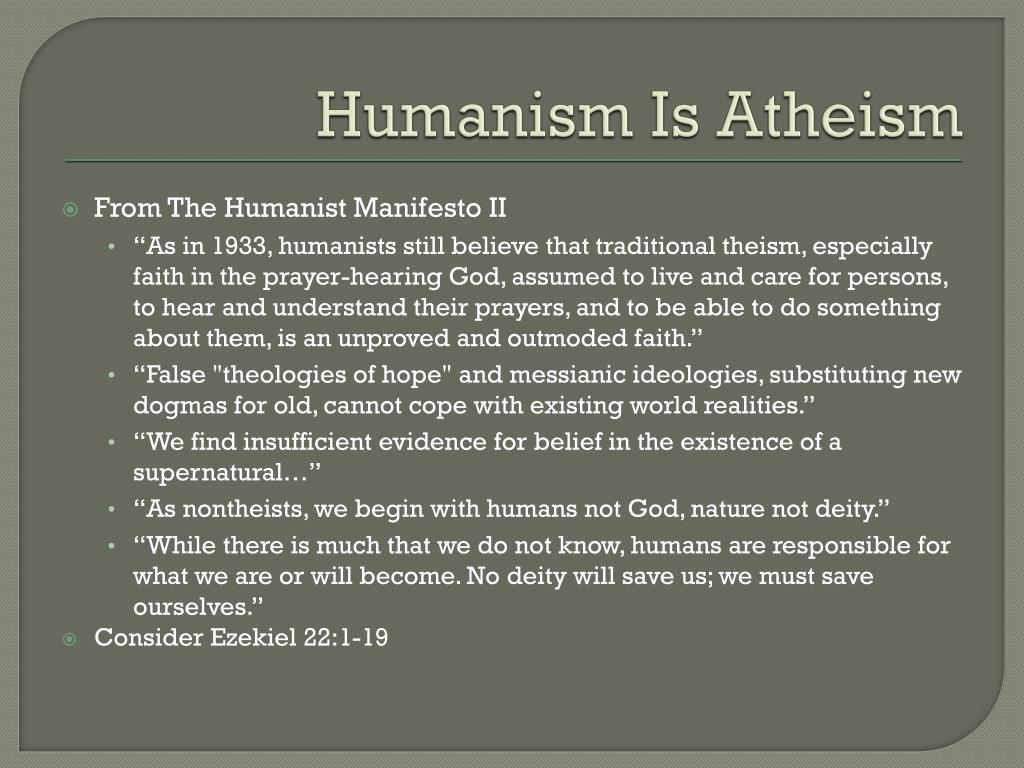 Humanism Is Atheism