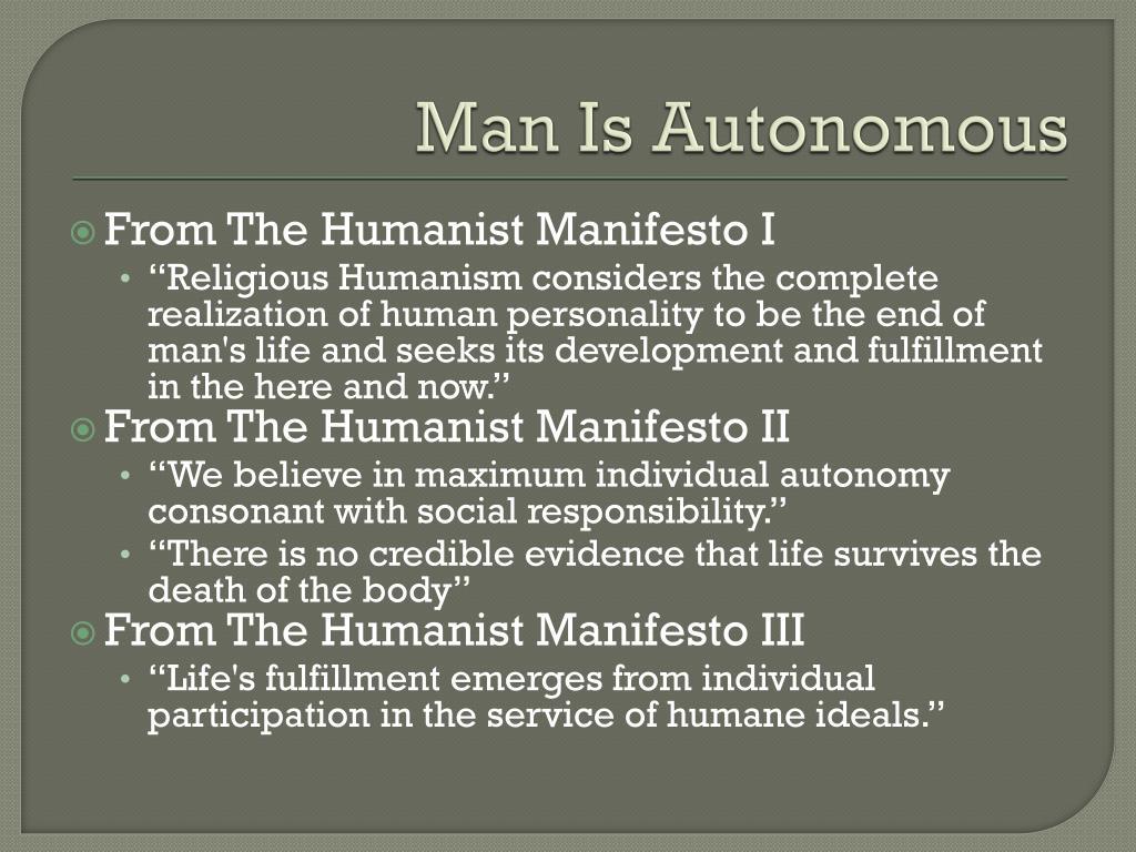 Man Is Autonomous