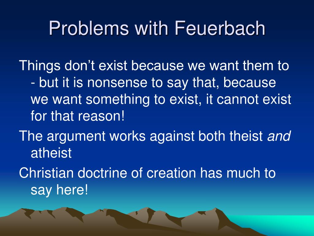 Problems with Feuerbach