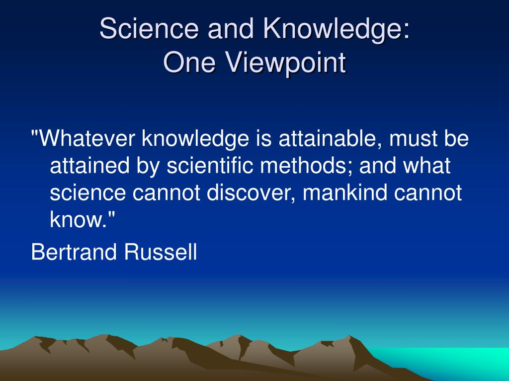 Science and Knowledge: