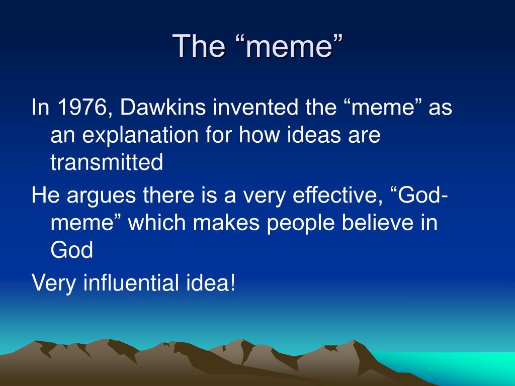 "The ""meme"""