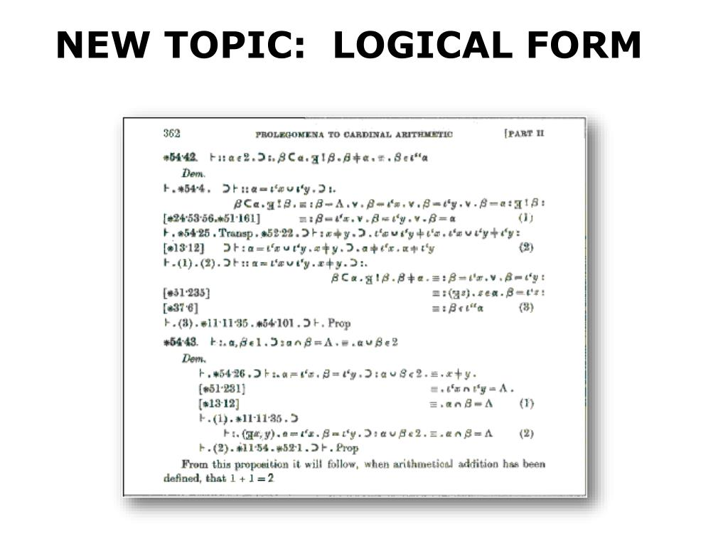 NEW TOPIC:  LOGICAL FORM