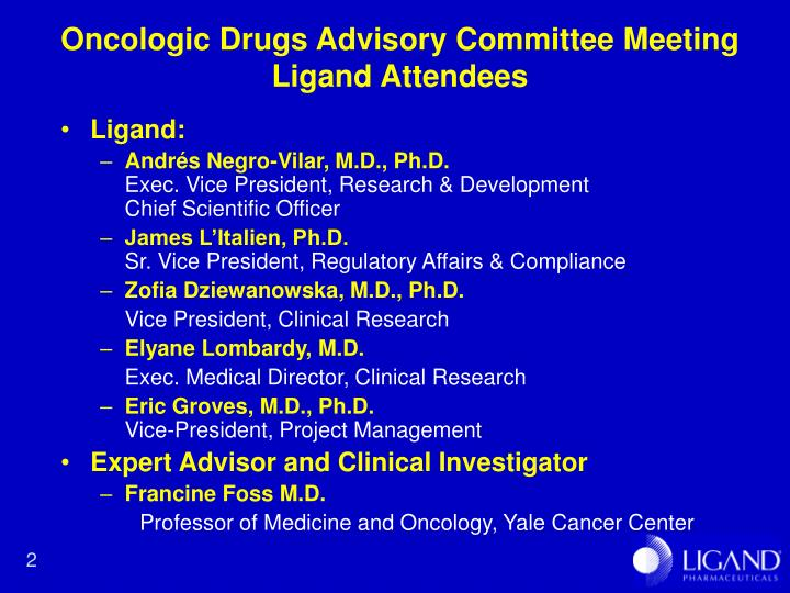 Oncologic drugs advisory committee meeting ligand attendees