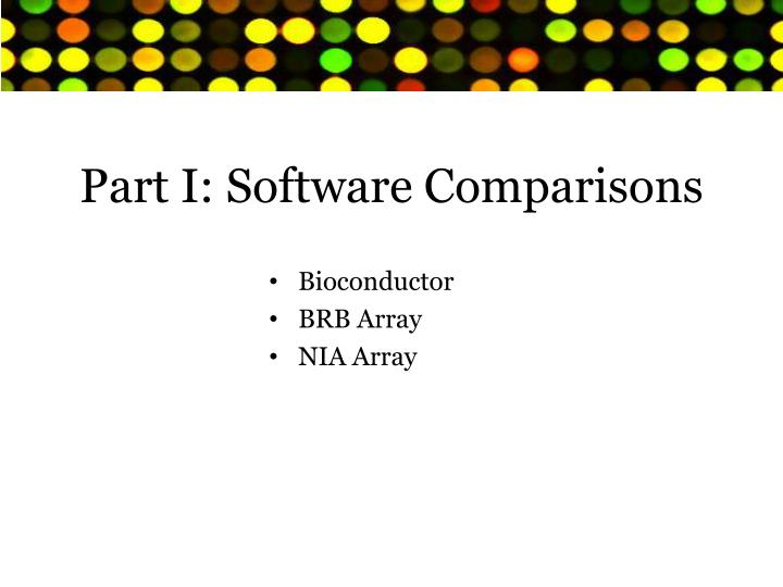 Part I: Software Comparisons