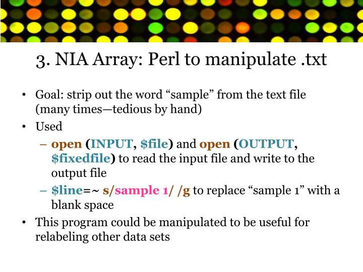 3. NIA Array: Perl to manipulate .txt
