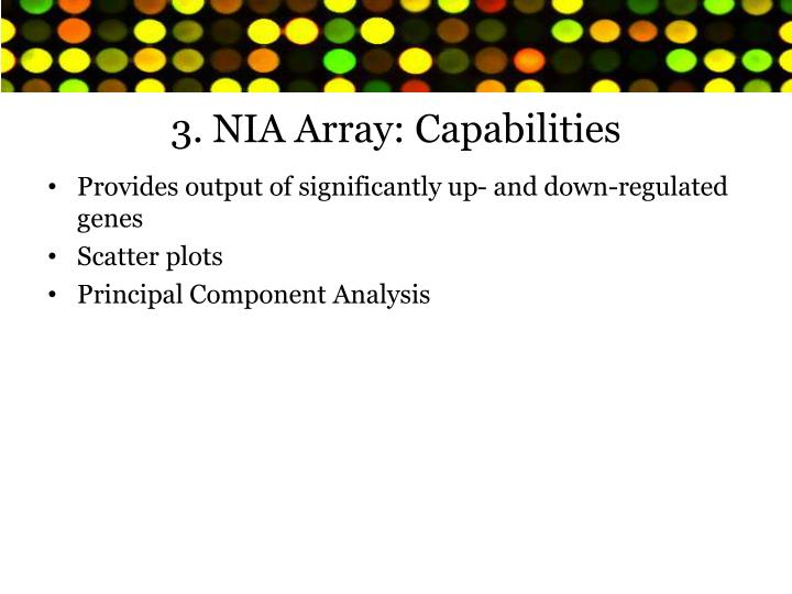 3. NIA Array: Capabilities