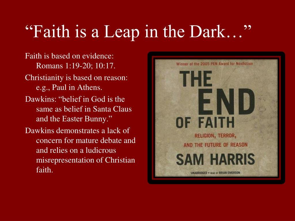 """""""Faith is a Leap in the Dark…"""""""