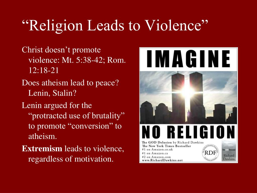 """Religion Leads to Violence"""