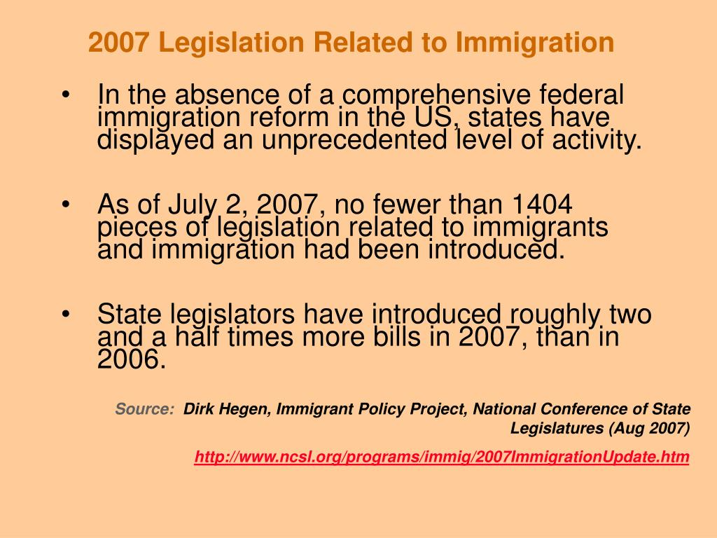 2007 Legislation Related to Immigration