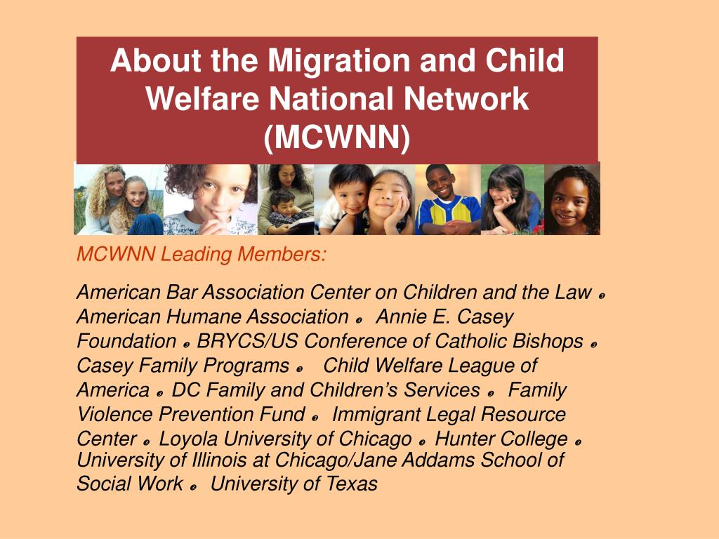 About the Migration and Child Welfare National Network (MCWNN)