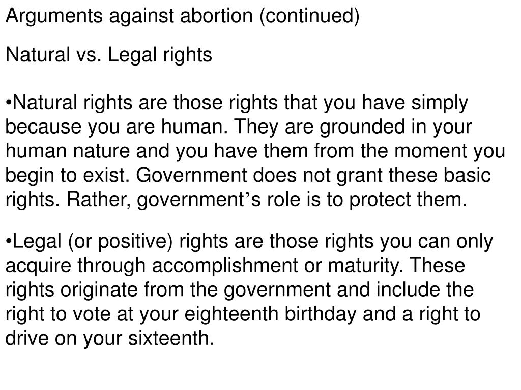 Arguments against abortion (continued)