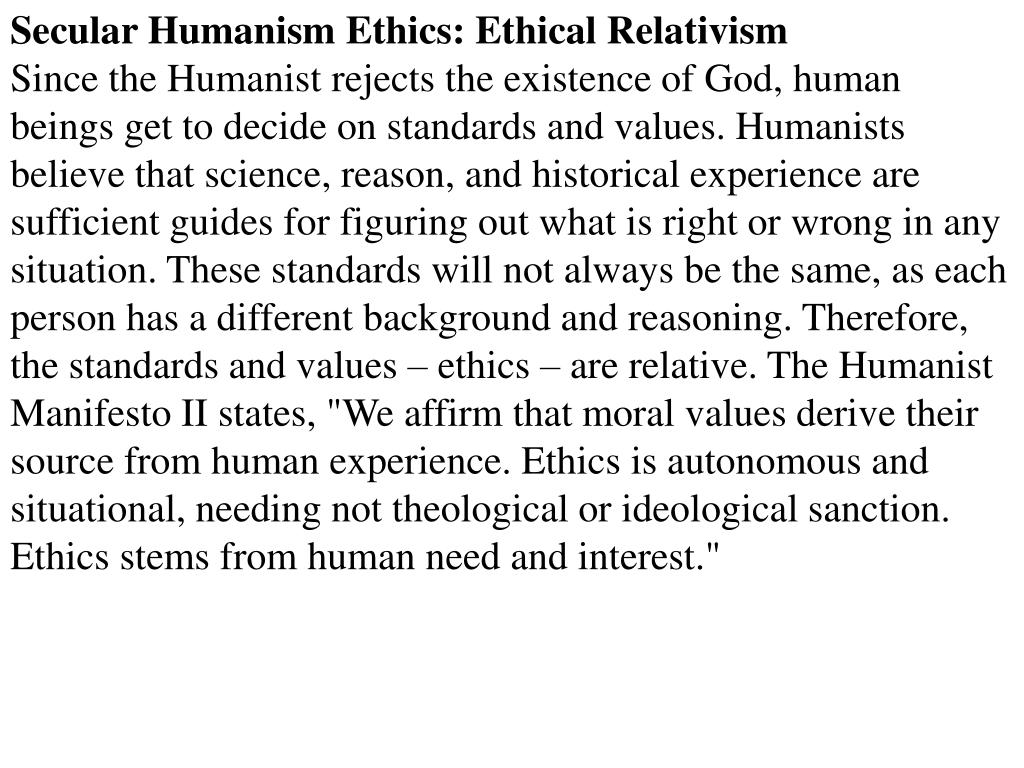Secular Humanism Ethics: Ethical Relativism