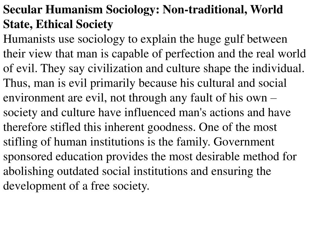 Secular Humanism Sociology: Non-traditional, World State, Ethical Society