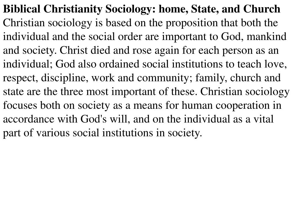 Biblical Christianity Sociology: home, State, and Church