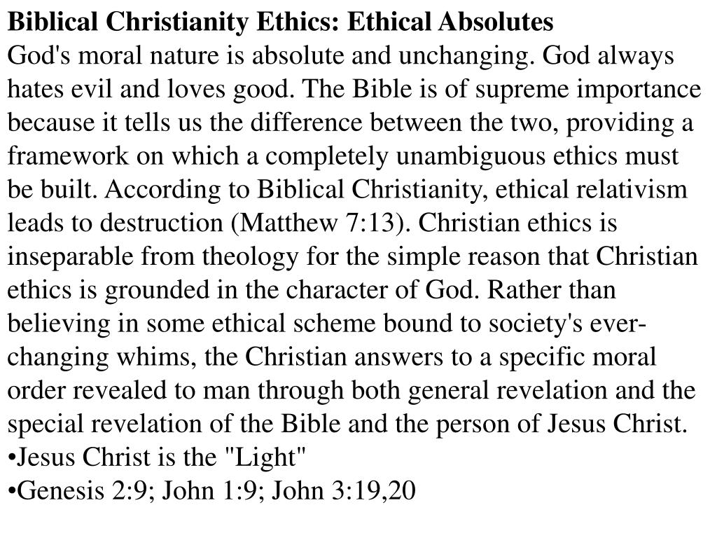 Biblical Christianity Ethics: Ethical Absolutes