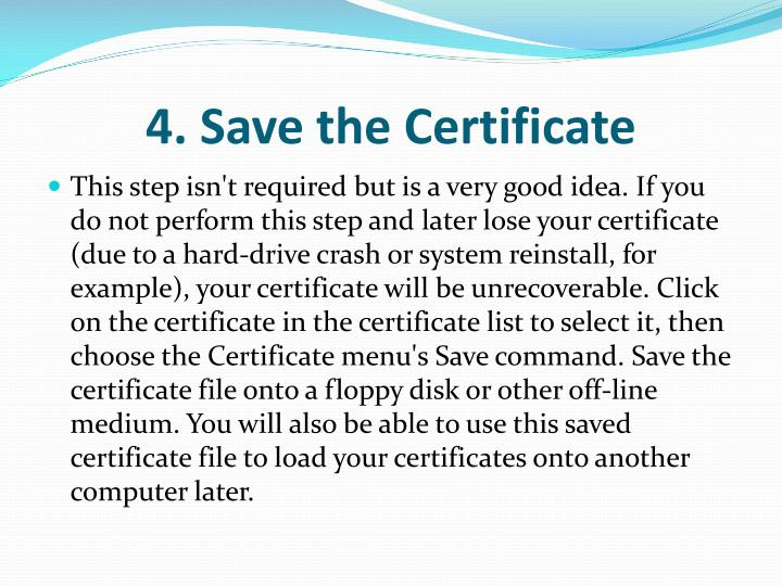 4. Save the Certificate